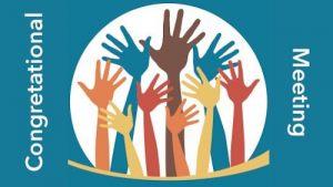 Congregational Meeting - January 31st, 11AM
